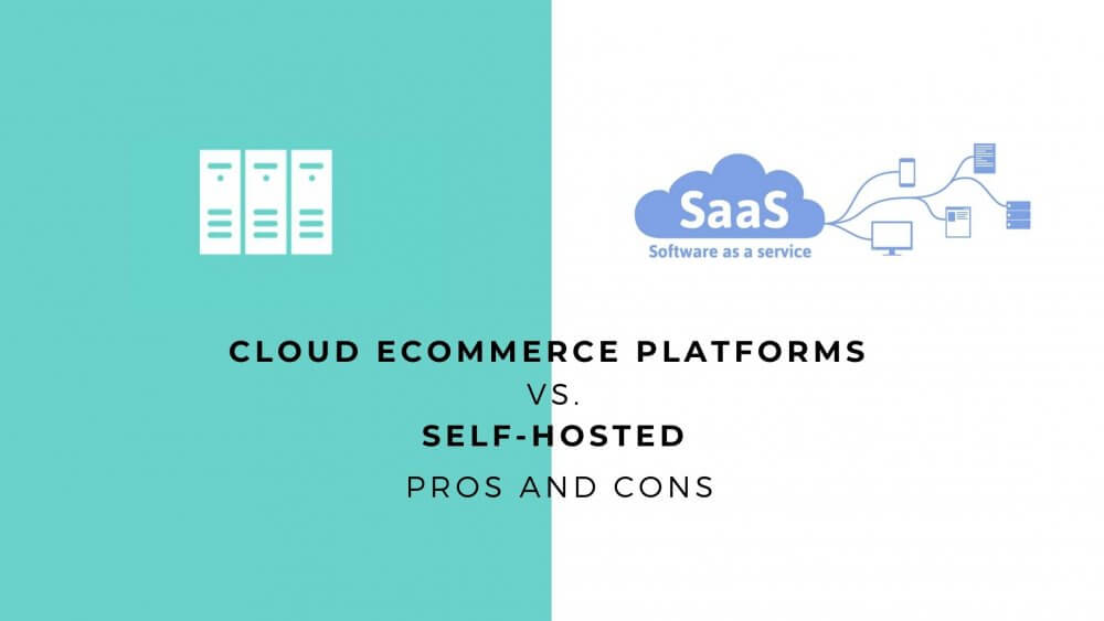 Self Hosted Vs SaaS platforms